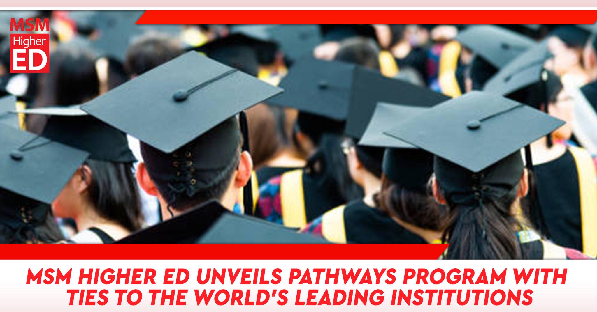 MSM Higher Ed PR 1 - Pathways announcement